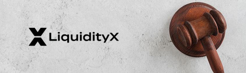 LiquidityX oszustwo regulacyjne?